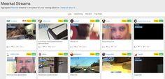 Meerkat Streams, todas las transmisiones de vídeo en vivo de Meerkat en un solo lugar