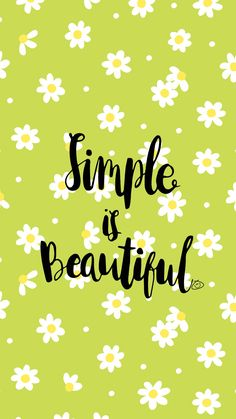 Simple is beautiful happy wallpaper, wallpaper quotes, cool wallpaper, colo Pretty Quotes, Cute Quotes, Happy Quotes, Words Quotes, Positive Quotes, Best Quotes, Sayings, Qoutes, Quote Backgrounds