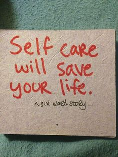 Self care will save your life. PTSD, BPD, Self-harm, Eating disorder recovery. 6 Word Stories, Six Word Story, Short Stories, 6 Word Memoirs, Rest Quotes, Daily Quotes, Six Words, Fitness Inspiration Quotes, Life Inspiration