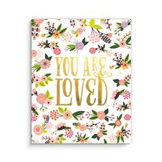 You Are Loved Art Print | Lucy Darling