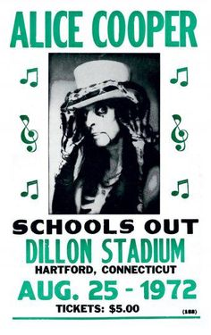 Alice Cooper (Schools Out). I went to a Schools Out concert, actually I went to 3 Alice Cooper concerts, back in the day. Pop Posters, Band Posters, Poster Prints, Retro Posters, Jazz, Blues Rock, Hard Rock, Heavy Metal, Rock And Roll
