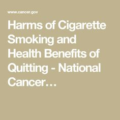 Harms of Cigarette Smoking and Health Benefits of Quitting - National Cancer…
