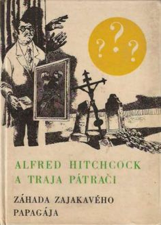 Slovak edition cover of The Mystery of the Stuttering Parrot, the second book of the Three Investigators series