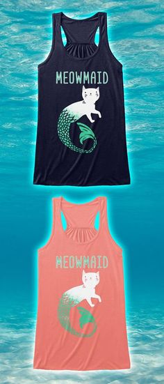 Love cats AND mermaids?! Check out this awesome tank/t-shirt you will not find anywhere else. Not sold in stores! Grab yours or gift it to a friend, you will both love it!