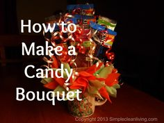 How to make a candy bouquet-Simplecleanliving.com