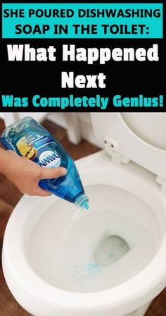 She Puts A Dishwashing Soap In The Toilet: What Happened Next Was Completely Genius! - Super Healthy Tips Bathroom Cleaning Hacks, Household Cleaning Tips, Homemade Cleaning Products, Toilet Cleaning, Cleaning Recipes, House Cleaning Tips, Natural Cleaning Products, Cleaning Toilets, Cleaning Items