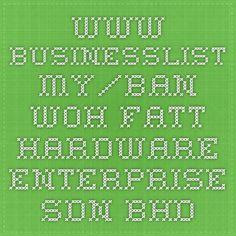 www.businesslist.my/ban-woh-fatt-hardware-enterprise-sdn-bhd