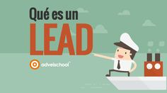 Lead o Cliente Potencial, Qué es y Qué tipos Existen