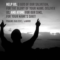 #Psalms 79:9 #ESV #MASDETIenmi #Verse #Bible #Word #God