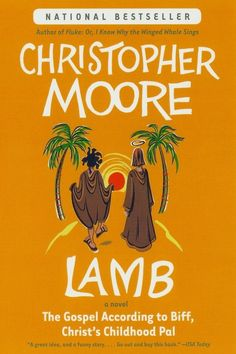 Lamb, by Christopher Moore | 32 Books Guaranteed To Make You Laugh Out Loud