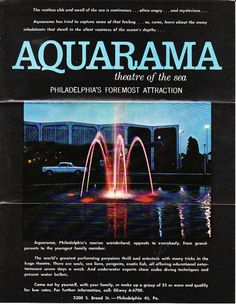 Google Image Result for http://upload.wikimedia.org/wikipedia/en/9/9c/AquaramaAquarium1963FountainFrontPamphletInsidecoverwithPromotionalspin.jpg loved going here as a kid