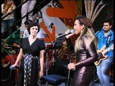 Fernanda Takai com Gaby Amarantos.