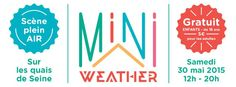 Mini Weather, le festival des Minis Branchés ! - http://minibranchouille.com/mini-weather-le-festival-des-minis-branches/