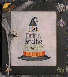 Eat, Drink and Be Scary Counted Cross Stitch Pattern  #halloween #crossstitch #witch #hat #pattern