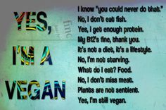 Although I'm not vegan as a vegetarian I can TOTALLY relate!!