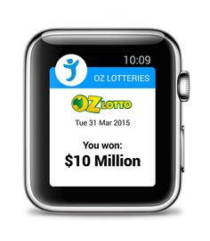 You won $10 Million!... Oz Lotteries' world's first lottery app for Apple Watch.