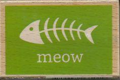 Meow Stamp --   NEW  -- Wood Mounted Rubber Stamp --  Studio G/Hampton Arts Brand --   (#1188)