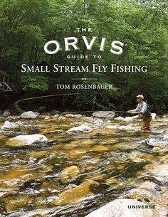 Stream Fly Fishing Guide Book - Orvis Guide to Small Stream Fly Fishing -- Orvis on Orvis.com!