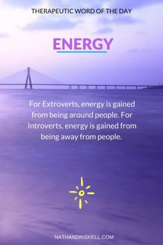 Therapeutic Word of the Day: Energy Libra, Extroverted Introvert, Infj, Celebrate Recovery, Myers Briggs Personality Types, Wealth Affirmations, Healthy Lifestyle Changes, Positive Inspiration, Life Rules