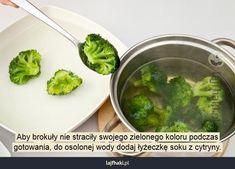 Jak ugotować brokuły? - Aby brokuły nie straciły swojego zielonego koloru podczas gotowania, do osolonej wody dodaj łyżeczkę soku z cytryny.