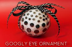 Make a Googly Eye Christmas Ornament