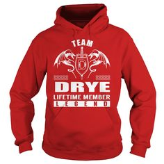 Team DRYE Lifetime Member Legend Name Shirts #gift #ideas #Popular #Everything #Videos #Shop #Animals #pets #Architecture #Art #Cars #motorcycles #Celebrities #DIY #crafts #Design #Education #Entertainment #Food #drink #Gardening #Geek #Hair #beauty #Health #fitness #History #Holidays #events #Home decor #Humor #Illustrations #posters #Kids #parenting #Men #Outdoors #Photography #Products #Quotes #Science #nature #Sports #Tattoos #Technology #Travel #Weddings #Women