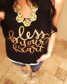As we say in the south, Bless Your Heart! Design features gold sparkle. Available Sizes: XS, S, M, L, XL, XXL Flowy jersey racerback with A-line body. This listing is only for the tank top. Production