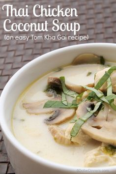 Thai Chicken Coconut Soup Recipe from 5DollarDinners.com