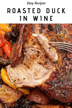 Roasted Duck in Wine with Potatoes, Peppers, and Mushrooms! Amazingly Delicious and Beautifully served dish for any special occasion! Whole Duck Recipes, Roasted Duck Recipes, Cooking Recipes, Game Recipes, Pork Recipes, Diet Recipes, Roast Duck, Stuffed Mushrooms, Stuffed Peppers