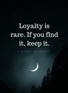 Loyalty Quotes Loyalty is rare. If you find it, keep it. Trust And Loyalty Quotes, I Trust You Quotes, Trust Yourself Quotes, Faith Quotes, Wisdom Quotes, True Quotes, Words Quotes, Family Loyalty Quotes, Quotes Quotes