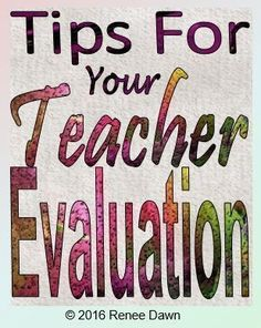 Tips for your teacher evaluation, best observation lesson, and the Danielson Level 4 Indicators for highly effective teaching.