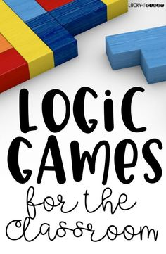Logic Games for the