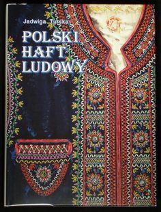 Polish Folk Embroidery regional styles pattern ethnic costume book