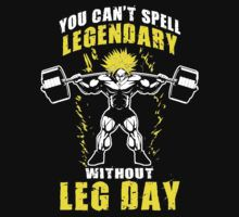 You Can't Spell LEGENDARY Without LEG DAY (Broly) by superlegendary