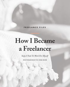 Steps I took to becoming a freelance designer and entrepreneur