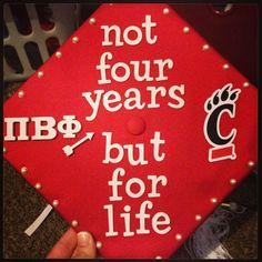 Pi Beta Phi grad cap: Not four years, but for life! Sorority Graduation Caps, Graduation Cap Designs, Grad Cap, Sorority And Fraternity, Graduation Hats, Graduation Ideas, Pi Beta Phi, Alpha Phi, Phi Mu