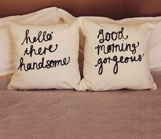 His and Hers Cushion Covers. justin says good morning gorgeous to me every morning. Cushion Covers, Pillow Covers, Mrs Always Right, Good Morning Gorgeous, Sweet Home, Sweet Sweet, Diy Inspiration, Bedroom Inspiration, Wedding Inspiration