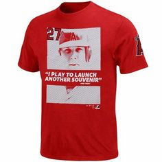 Mike Trout Play Quote T-Shirt