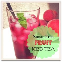 Refreshing fruit iced-tea.  And, it's sugar free!