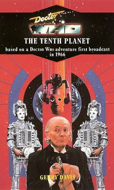 Cybermen, Doctor Who - The Tenth Planet (Season 4, 1966) - 2nd Target book cover Doctor Who Books, Doctor Who Art, First Doctor, Good Doctor, Doctor Who Episodes, William Hartnell, Classic Doctor Who, Doctor Johns, Crazy Man