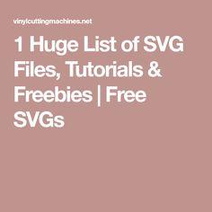 1 Huge List of SVG Files, Tutorials & Freebies | Free SVGs