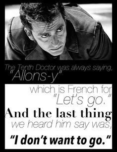 """Tenth doctor: """"I don't want to go"""". Bawling all over again :'("""