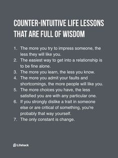 Quotes About Life :Someone Asks If Therere Life Lessons That Go Against Common Sense And It Turns Out Theres A Lot The Words, Wisdom Quotes, Me Quotes, People Quotes, Paradox Quotes, Cover Quotes, Advice Quotes, Music Quotes, Guter Rat