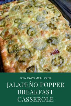 Jalapeño Popper Breakfast Casserole | Low Carb Keto Meal Prep Easy Breakfast Casserole Recipes, Overnight Breakfast Casserole, Brunch Recipes, Meal Prep Breakfast, Simple Breakfast Recipes, Simple Keto Meals, Breakfast Caseroles, Mexican Breakfast Casserole, Healthy Low Carb Breakfast
