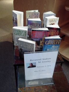 5/31/13 - Reverend Andrew Greeley display at my local library.  Sorry to hear of his passing.  My wife has recommended him to me for years.  I just may have to take her up on that.