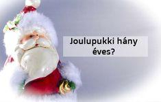 Hány évesnek tűnik a Mikulás a képeken? Jó-jó, idős... na de pontosan? Utánajártunk! Urban, Christmas Ornaments, Holiday Decor, Christmas Jewelry, Christmas Decorations, Christmas Decor