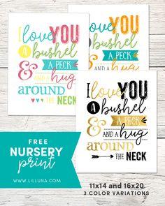 FREE Nursery Printable - I love you a bushel and a peck and a hug around the neck!!
