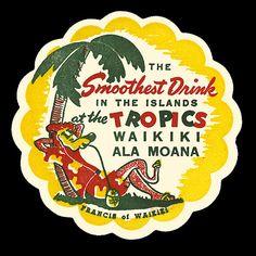 Vintage coaster from The Tropics, Waikiki, HA.