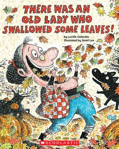 PICTURE BOOKS: This silly book is about an old lady that swallows leaves, clothes, etc and spits out a scarecrow! Related to the Fall season, this book could be used in a lesson on the different seasons. Appropriate for grades Kindergarten-1st grade. The pictures and silly content draw the kids in to wonder WHY she is swallowing all these crazy things!