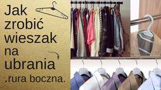 Jak zrobić wieszak na ubrania - rura